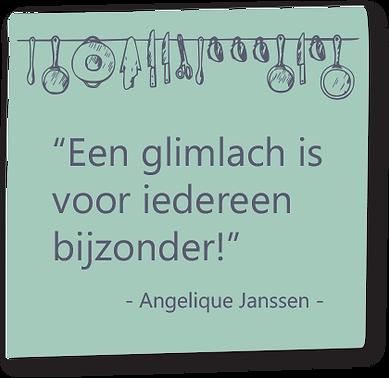 """Uitspraak van Angelique Janssen: """"Een glimlach is voor iedereen bijzonder!"""""""