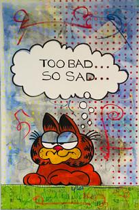'TOO BAD, SO SAD'