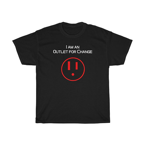 I am an Outlet for Change™Unisex Heavy Cotton Tee