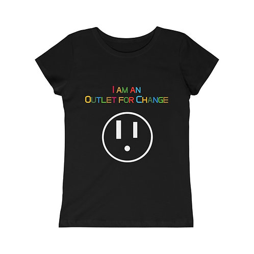 I am an Outlet for Change Girls Princess Tee
