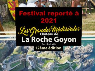 Le festival des grandes Médiévales est reporté à 2021.