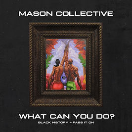 MASON-WHAT-CAN-YOU-DO.jpg