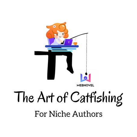 The Art of Catfishing for Niche Authors