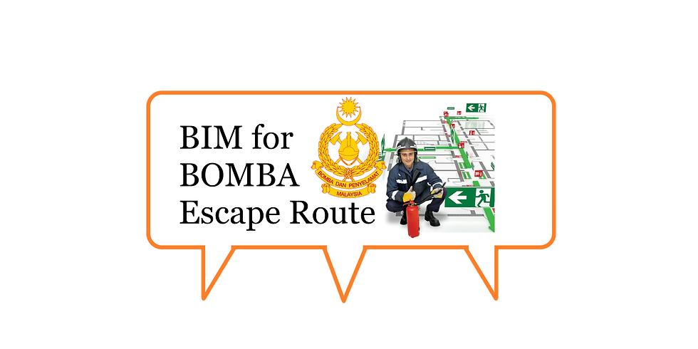 BIM for BOMBA Escape Route