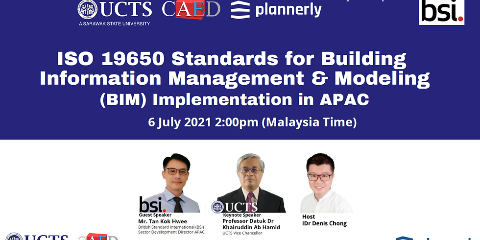 ISO 19650 Standards for Building Information Management & Modeling (BIM) Implementation in APAC by UCTS-CAED-BSI