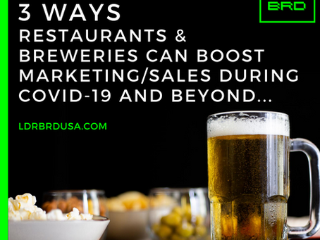 3 Ways Restaurants and Breweries Can Boost Marketing During COVID-19