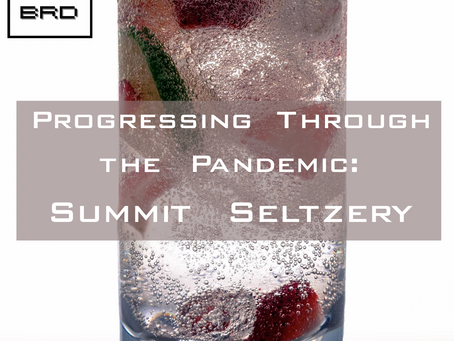 Progressing through the Pandemic: Summit Seltzery by Evan Shirreffs