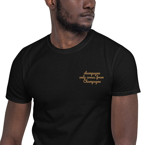 champagne only comes from Champagne Short-Sleeve Unisex T-Shirt
