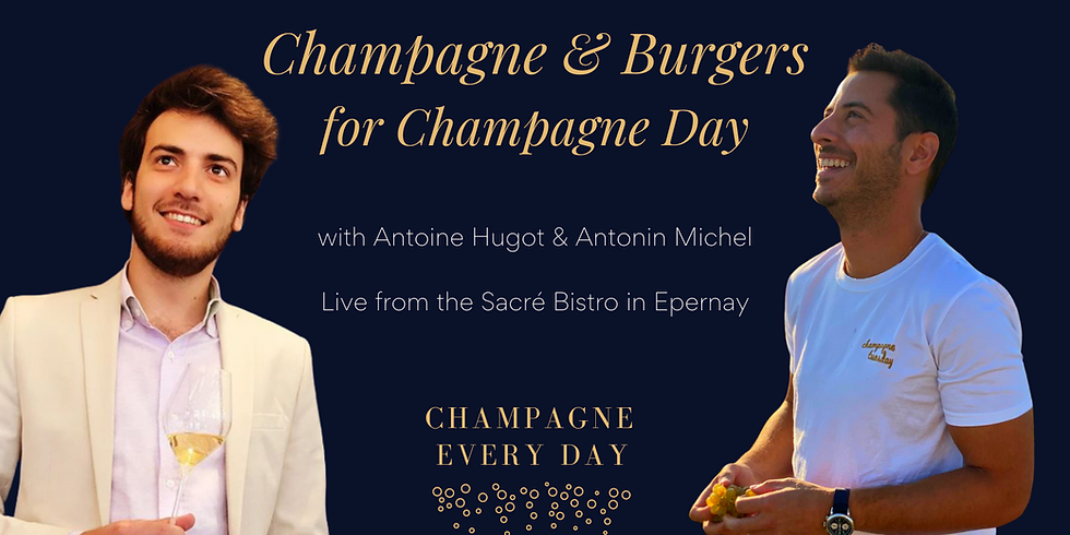 Champagne Day - Burgers & Bubbles with Antoine & Antonin