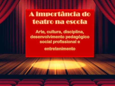 A importância do teatro na escola