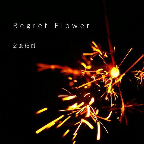 Regret Flower