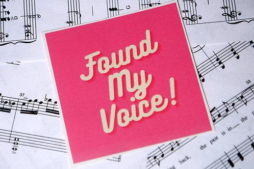 Found My Voice! Sticker