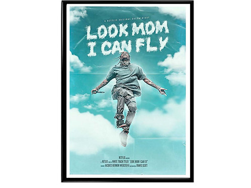 Travis Scott Look Mom I Can Fly Sky Movie Poster, Hypebeast Poster, Music Poster