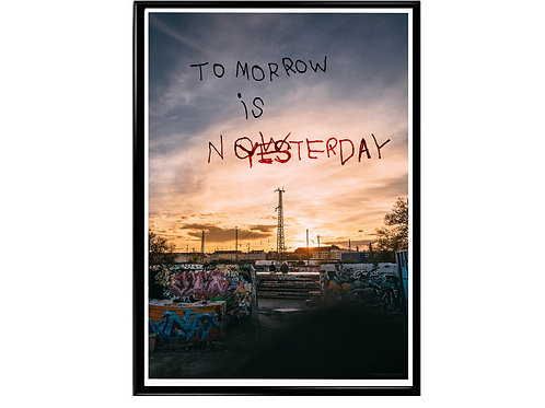 Tomorrow is Now Poster, Hypebeast Poster Motivational Slogan Poster