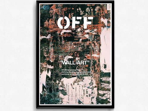 Off White Style Grunge Poster, Graffiti Art Poster, Hypebeast Wall Art