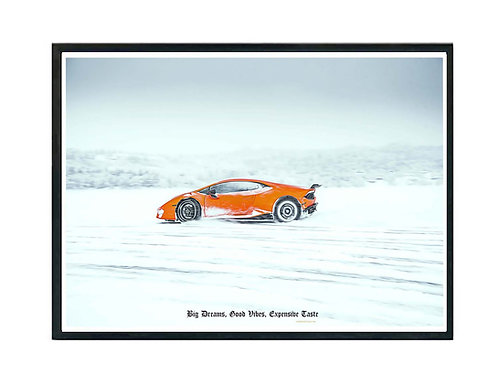Big Dreams Expensive Taste Sports Car Poster, Hypebeast Poster, Exotic Car Art