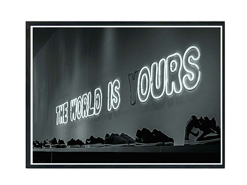 The World Is Ours Hypebeast Store Poster Printable