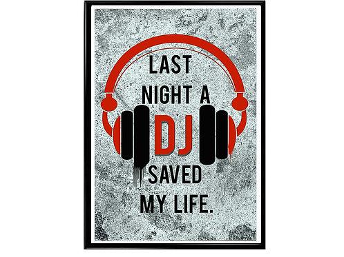A DJ Saved My Life Poster, Music Poster, Graffiti Poster