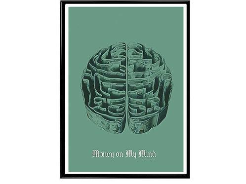 Money On My Mind Poster, Hypebeast Poster Motivational Art