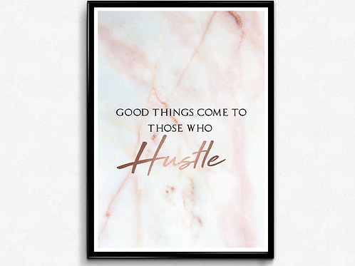 Those Who Hustle Poster, Motivational Quote Poster Print