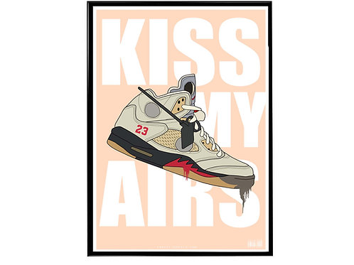 Off White X Air Jordan Sneaker Kiss My Airs Poster, Hypebeast Poster Sneaker Art