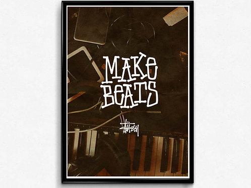 Make Beats Urban Art Posters, Music Studio Wall Art Print, Hypebeast Poster