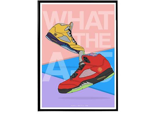 What The Air Jordan 5 Sneaker Poster, Hypebeast Poster