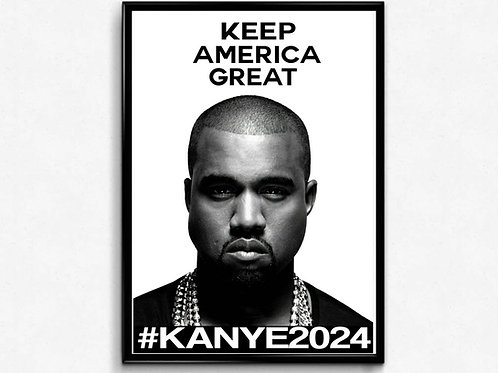 Kanye West Keep America Great Poster, Hypebeast Poster, Pop Culture Poster