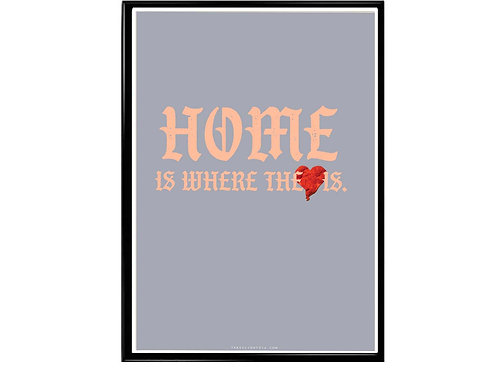 Home Is Where The Heart Is Kanye West Font Poster, Hypebeast Poster