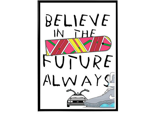 Believe In The Future Sneaker Pop Art Poster, Hypebeast Poster Kicks Poster