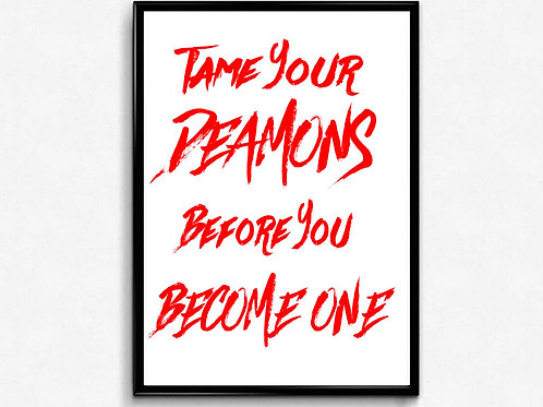 Tame Your Deamons Poster, Hypebeast Posters Prints, Graffiti Street Art