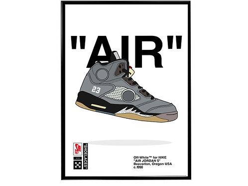 Off White x Air Jordan 5 Sneaker Poster, Hypebeast Poster, Kicks Poster