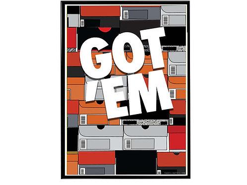 Got Em Sneaker Wall Poster, Hypebeast Poster, Kicks Poster