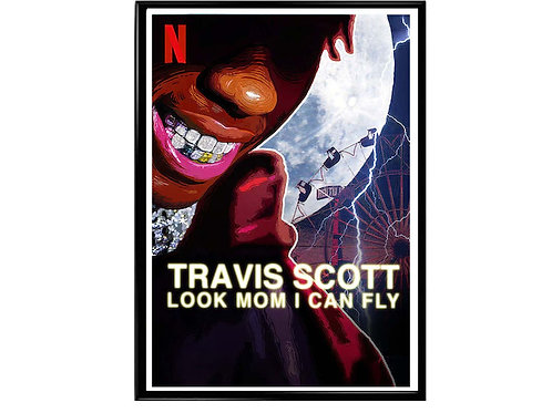 Travis Scott Look Mom I Can Fly Movie Poster, Hypebeast Poster, Music Poster