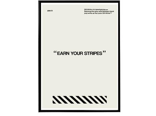 Earn Your Stripes Poster, Hypebeast Poster, Modern Pop Art Streetwear Poster