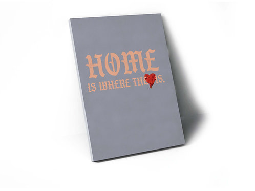 Home Is Where The Heart Is Kanye West Font Canvas