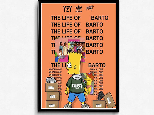 The Life Of Barto Poster Art, Hypebeast Poster Print Pop Culture Art