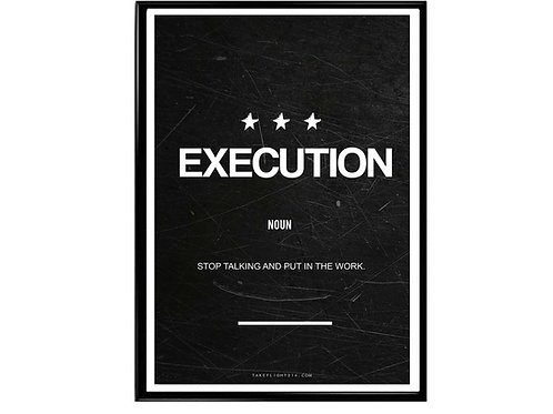 Execution Minimal Art Motivational Poster, Hypebeast Poster