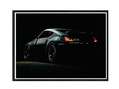 All Hustle No Luck GTR Sports Car Poster, Hypebeast Poster, Exotic C