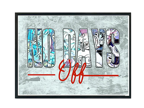 No Days Off Graffiti Poster, Hypebeast Poster, Street Art Wall Prints