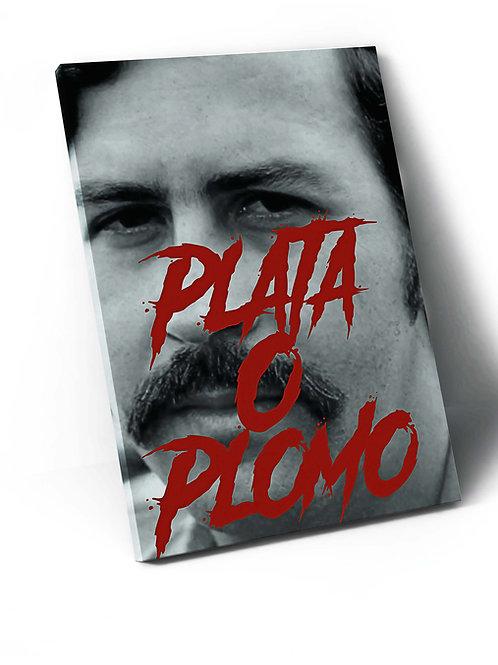 Pablo Escobar Plata O Plomo Canvas Art, Hypebeast Canvas Print