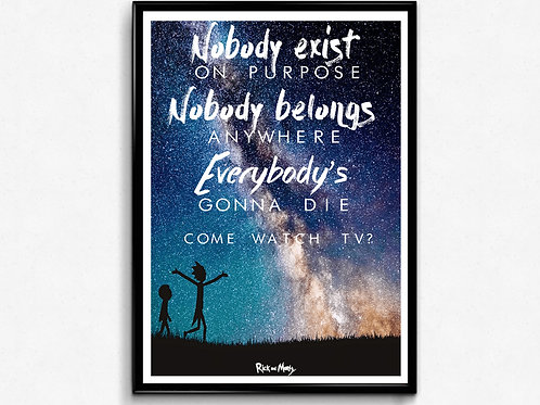 Rick and Morty Nobody Exist On Purpose Poster, Galaxy Poster