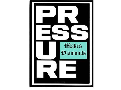Pressure Makes Diamonds Motivational Poster, Hypebeast Poster