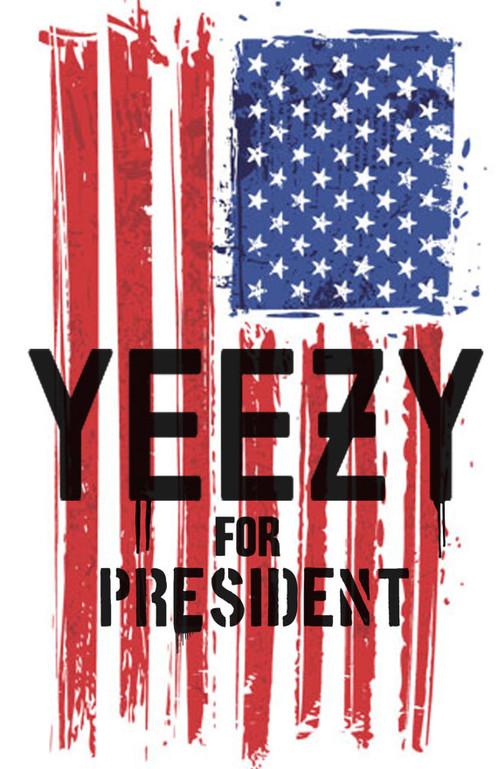 Kanye For President Poster
