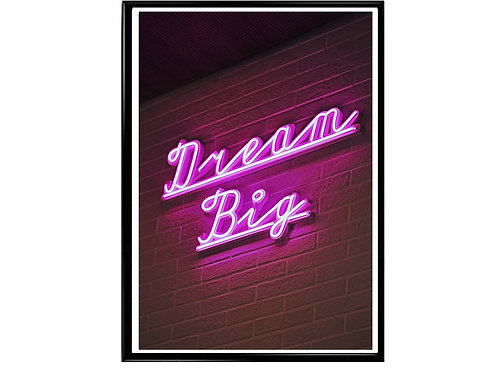 Dream Big Neon Lights Motivational Poster Printable