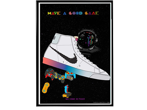 Nike Blazer Have A Good Game Sneaker Poster, Hypebeast Poster, Sneaker A