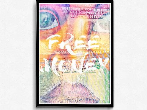 Free Money Mixed Media Poster, Hypebeast Poster, Pop Culture Wall Art Decor