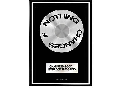 Nothing Changes Record Plaque Hypebeast Poster