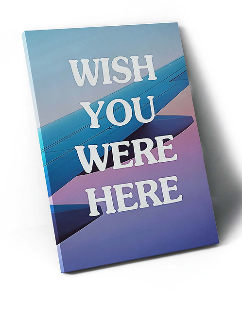 Wish You Were Here Plane Canvas Art, Hypebeast Canvas Print