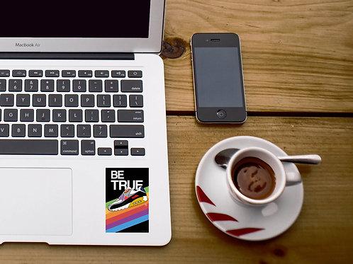 Be True Sneaker Sticker, Hypebeast Stickers, Sneaker Decal, Stickers For Laptops